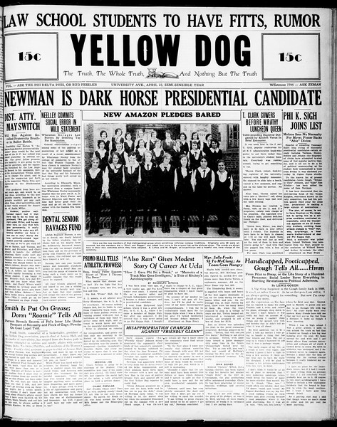 "Yellow Dog, Vol. ""ask the Phi Delta Phis, or Bud Fessler"", No. ""WEstmore 7795 - ask Zeman"", April 23, 1930"