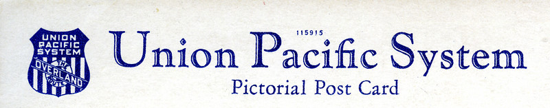 Back of Union Pacific System Limited in Echo Canyon postcard.