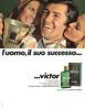 VICTOR Fresco (Acqua di Colonia Classica) 1969 Italy 'L'uomo, il suo successo - Victor -  La linea maschile'