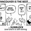 Josie Gonzales sent me this cartoon while I was gathering my old pictures from Vancouver. It made me laugh.