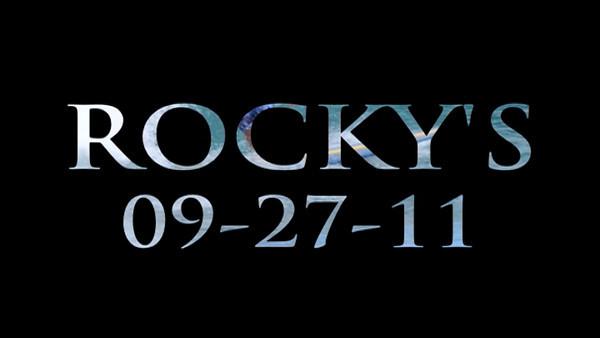 ROCKY'S 09-27-11
