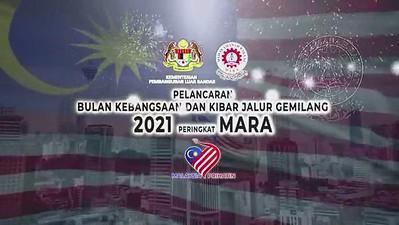 PART 1 - PELANCARAN BULAN KEBANGSAAN DAN KIBAR JALUR GEMILANG 2021 PERINGKAT MARA