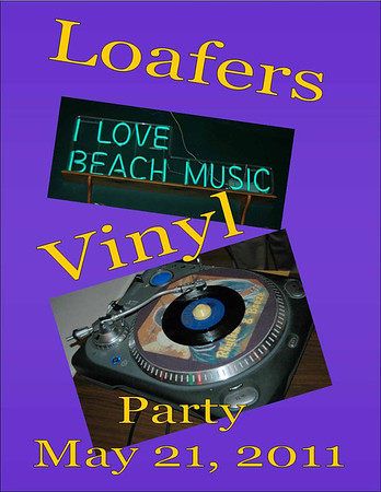 2011 Loafers Vinyl Party - May 21