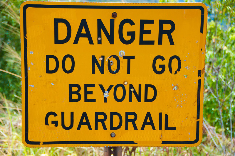 Signs like this are always directional for Tim and I - this one means we must try going beyond the guardrail.