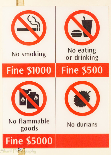 The metro in Singapore forbids the transportation of durians, an exotic and smelly fruit.