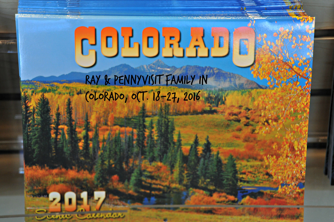 Ray & Penny visit family in Colo. Oct. 18-27, 2016