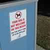 Dogs not Welcome.<br /> Ah great to be back in a place where everything is because of a fine and not just good manners!