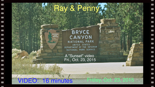 Video  14 minutes - Bryce Canyon Sunset, Fri., Oct. 23, 2015