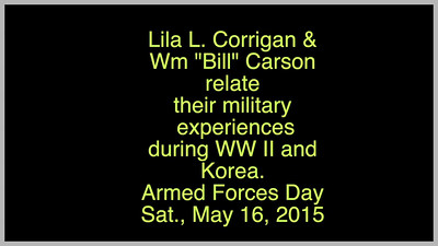 "Video:   Lila Corrigan & Wm. ""Bill"" Carson, Armed Forces Day, Sat., May 16, 2015, Avon Lake, OH"
