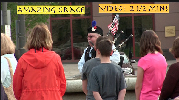 VIDEO:  2 1/2 mins ~~ Amazing Grace