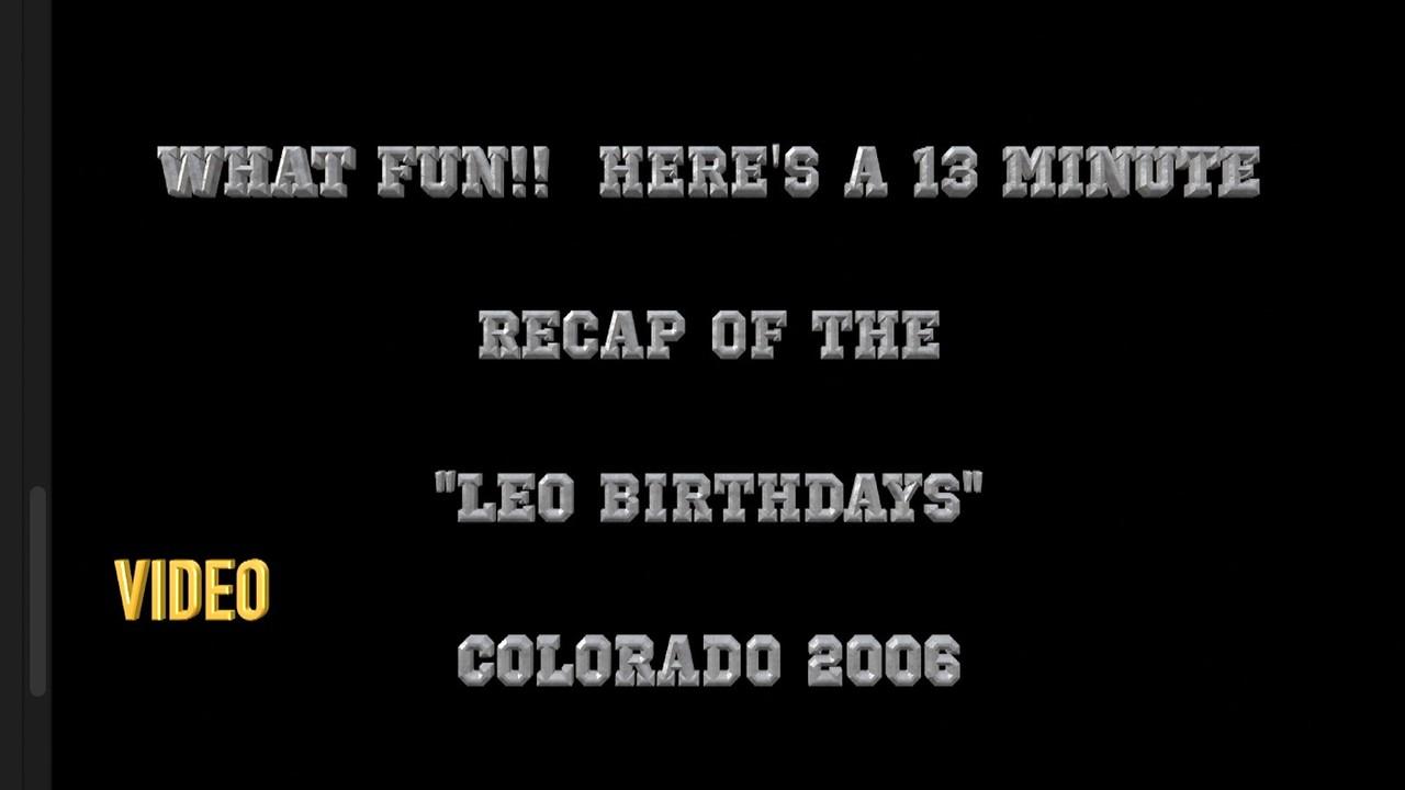 Video:2  13 mins. -- August Birthdays 2006 - A slideshow recap of the weekend