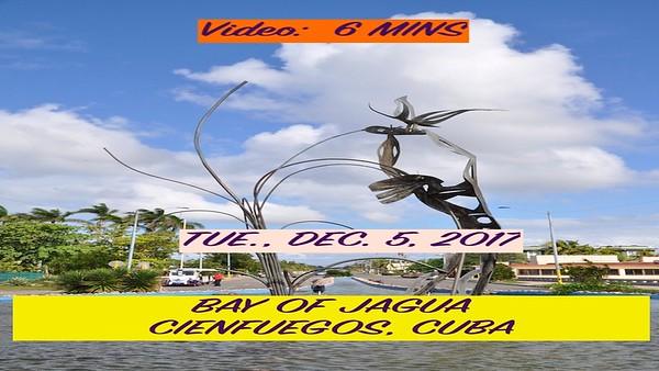 Video:  6 minutes - Jagua Resort area of Cienfuegos