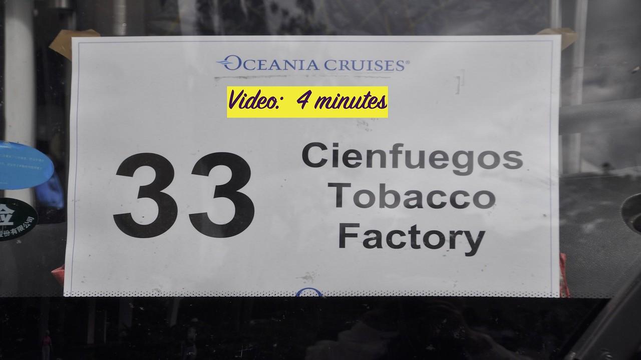 Video: 4 minutes - Cienfuegos, Cuba Cigar Factory