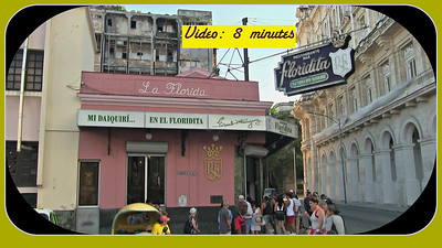 Video:  8 minutes ~~ Life of Heminway - Part 2 of 3 -  El Floridita (Click on image and then on triangle and video will play)