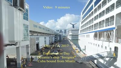 Video:  9 mins ~~ 1st day on Insignia--Fri., Dec. 1, 2017, Sailaway & Dinner.