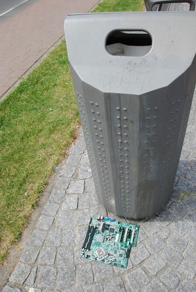 We stopped first in Antwerp. The motherboard didn't fit in the trash can, so someone just left it there.
