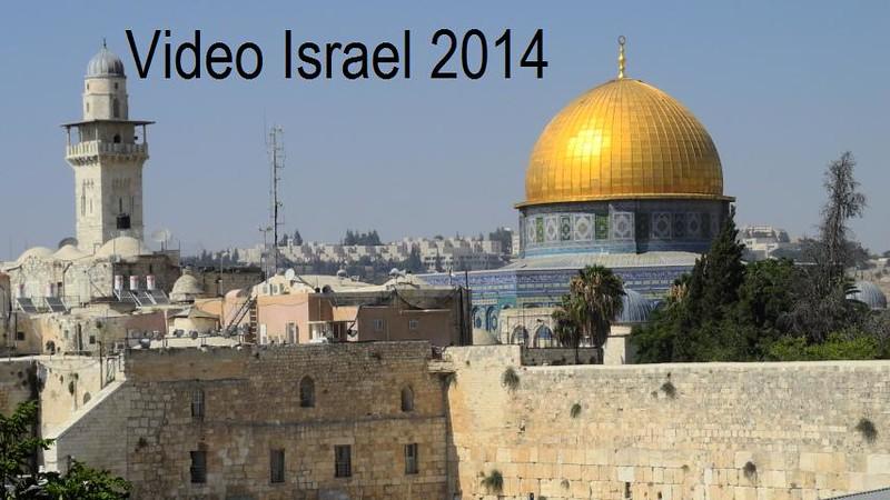 Video of Israel Trip