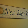 Its a Shore Thing sign MB