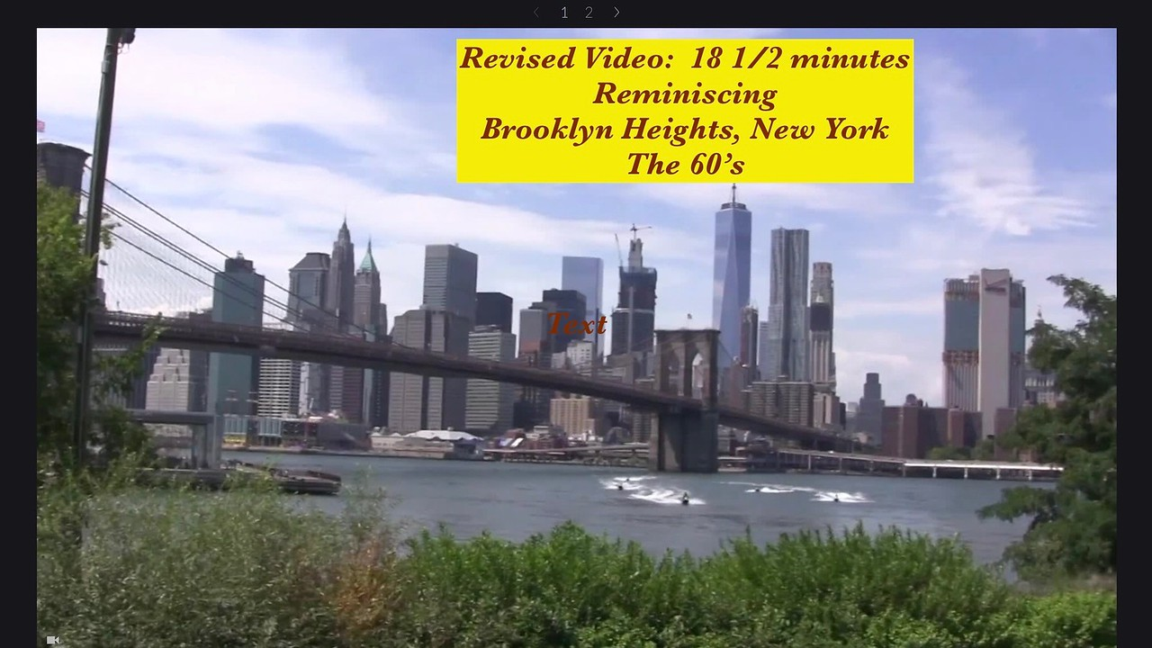 Video:  18 1/2  mins ~~ Reminiscing - NYC in the 60's