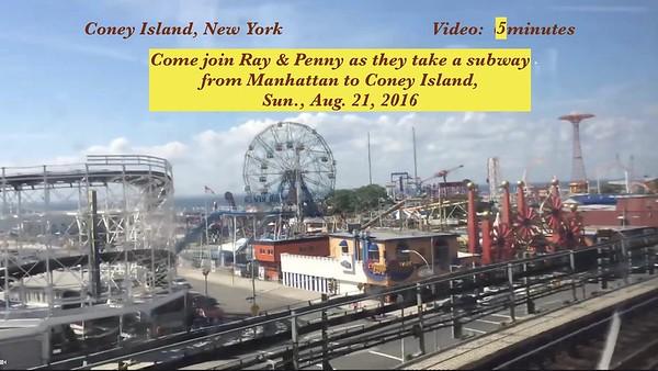 Video: 5 mins.  Coney Island, New York, Aug. 2016...Ray & Penny