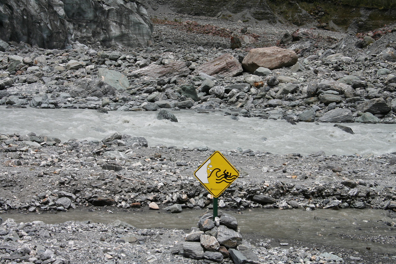 Plenty of warning signs! Fox Glacier.