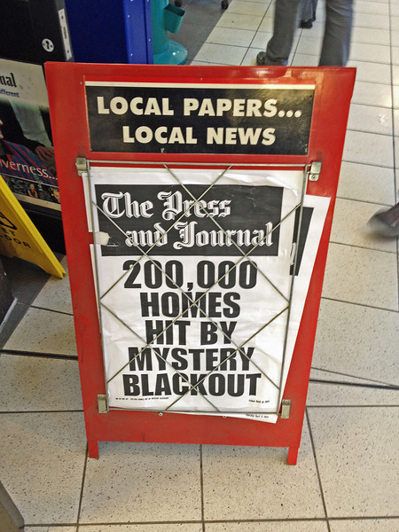 The blackout we experienced in Gairloch was big news in Scotland. No one could explain why it happened.