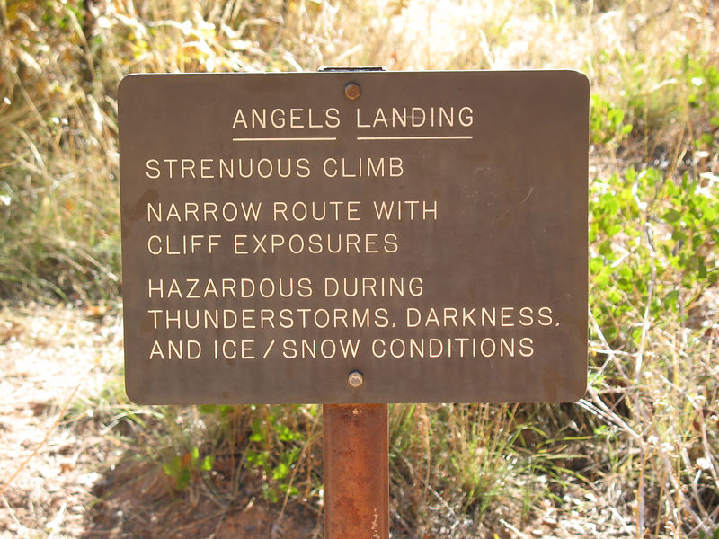 Monday, hiking Angels Landing - strenuous climb.  Narrow route with cliff exposures.  Hazardous.
