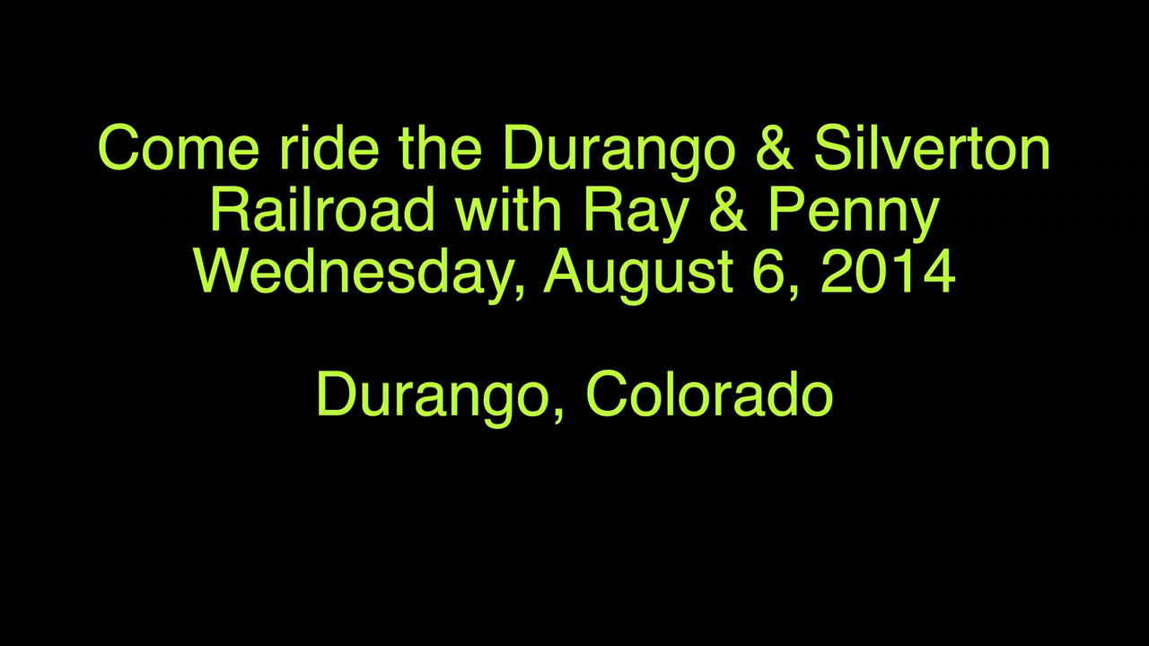 VIDEO:  Click on photo and then click on triangle and away you go....Durango & Silverton  Railroad