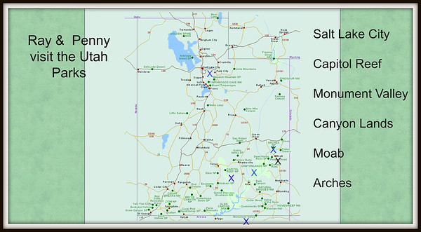 Utah~SLC, Monument Valley, Capitol Reef, Canyon Lands, Moab & Arches.