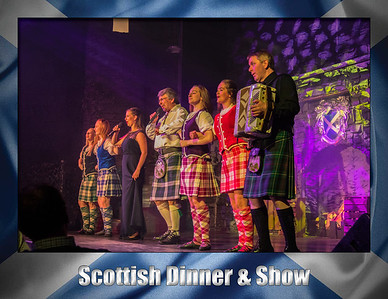 Day 6: Scottish Dinner & Show