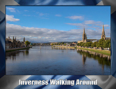 Day 9: Inverness Walking Around
