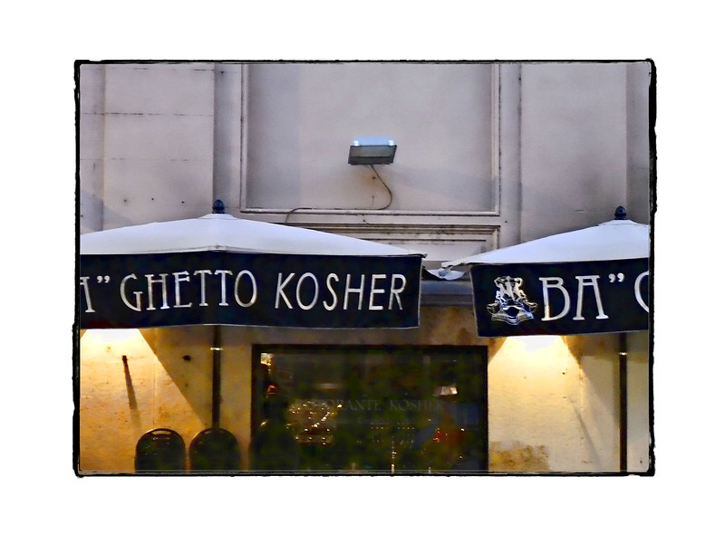"""Ba"" Kosher restaurant. Rome's Jewish Ghetto was formally abolished in 1888."