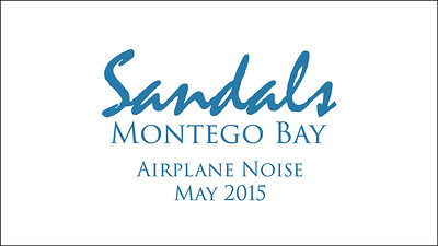 Sandals Montego Bay Airplane Noise