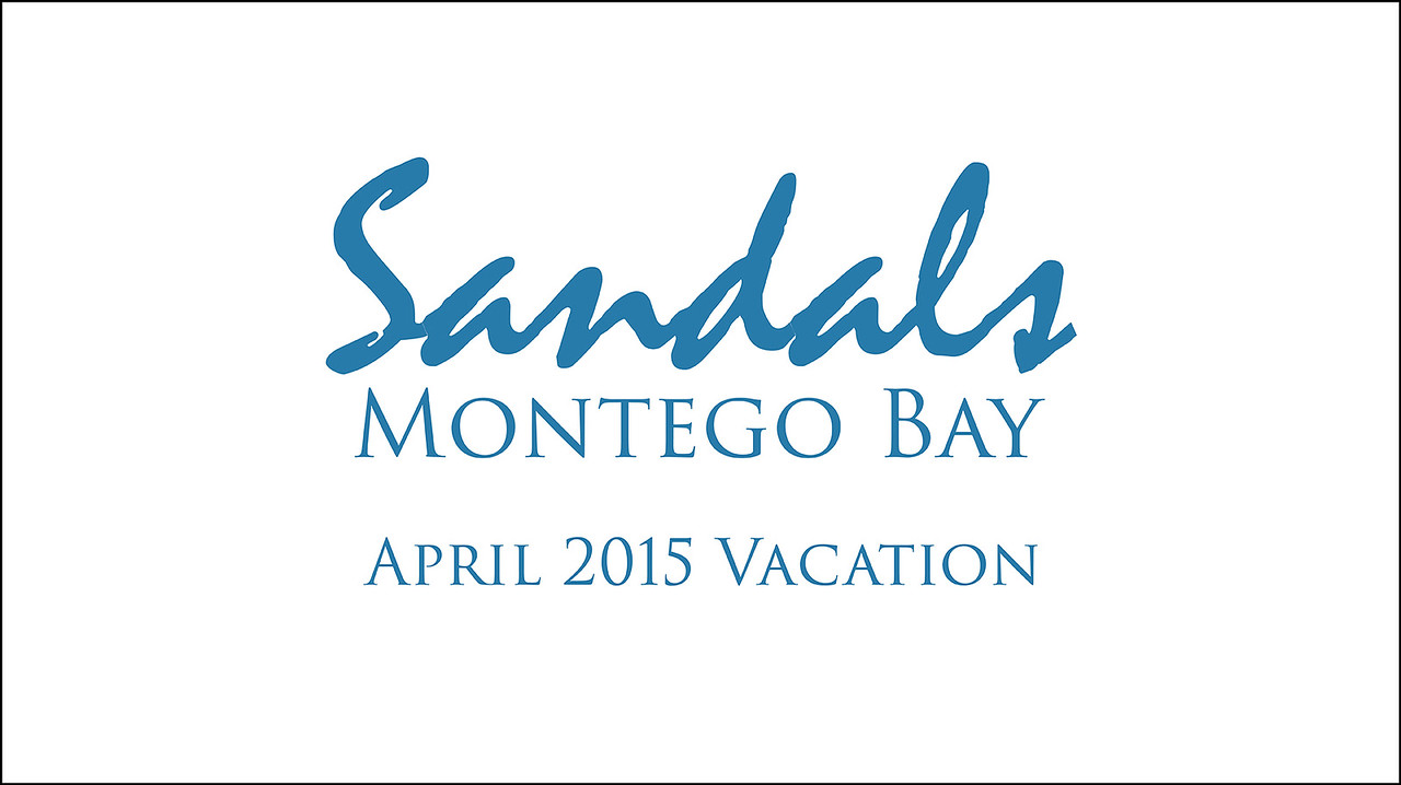 Jamaica 2015 at Sandals Montego Bay