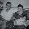 Wilbur Eugene Skinner - Daddy Bill Skinner  & Joan Skinner-Schwartz with 2 month old Vicki Skinner