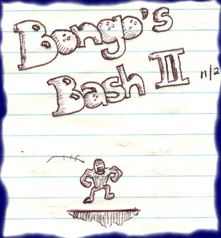 I had thought about making a sequel to Bongo's Bash and wanted it to be a platformer ala Donkey Kong just to push the BRAND in a different direction. Instead, I let the BRAND languish into obscurity.  SILLY ME!