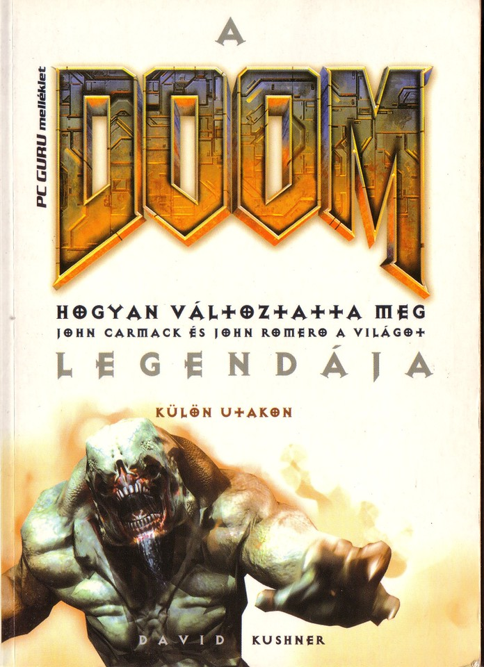 Book 2 of the Hungarian version of Masters of DOOM.