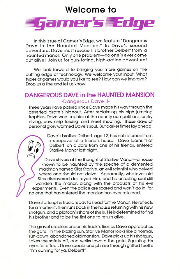 Page 2: The Story!  This was written by Tom Hall, as was the game design for Dangerous Dave II.  We wrote this game after leaving Softdisk and just after starting id Software - it took us 2 months.
