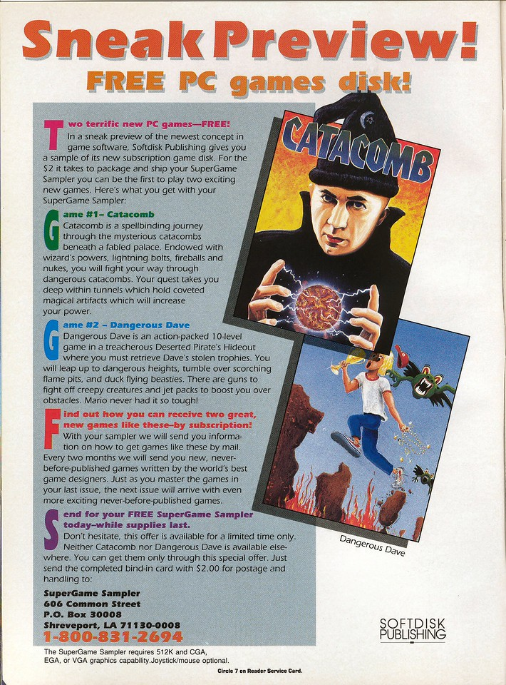 """This is the ad for our Gamer's Edge first issue where we put two games on a sampler disk to show potential subscribers what they would be getting.  John Carmack's game CATACOMB and my game DANGEROUS DAVE were both on the disks (there were two 3.5"""" disks).  I also wrote the menu shell program that you used to choose the game or read articles.  The artwork for Catacomb was alright but the Dangerous Dave cover looked like someone's baby drew it after waking from a nightmare.  My favorite part of the ad is the sentence """"Every two months we will send you new, never-before-published games written by the world's best game designers"""" - that's Softdisk marketing at its finest."""