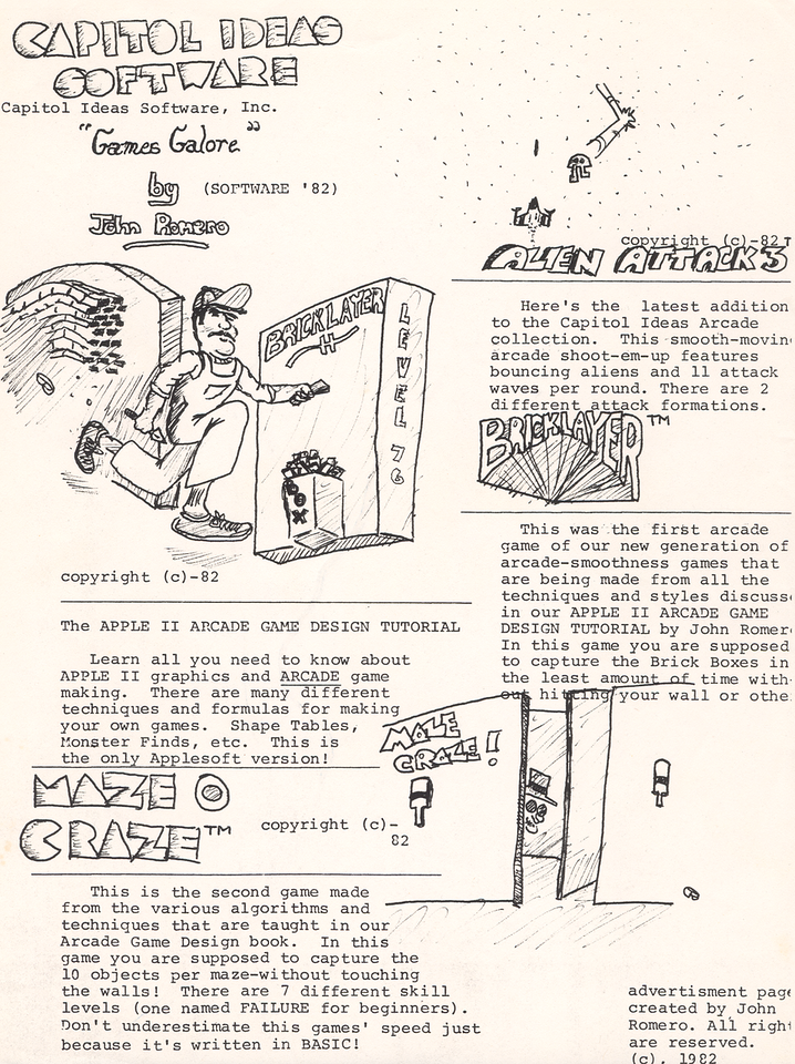 In 1982, I created ads for my games that I handed out at my high school's Computer Club. This ad describes my book The Apple II Arcade Game Design Tutorial, and my games Bricklayer, Maze Craze, and Alien Attack III. All these games were written in Applesoft BASIC.