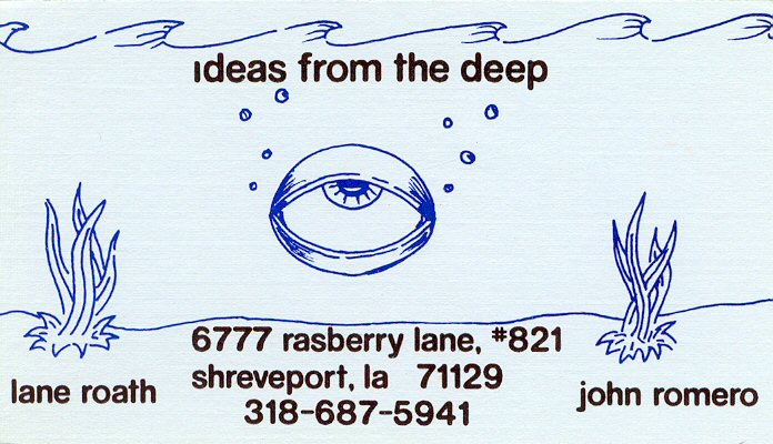 Here's our Ideas From The Deep business card that Lane and I created back in 1989.  The company is still around now after 17 years!  http://www.ifd.com
