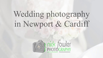 Wedding Photographer in Newport, Gwent, South Wales.
