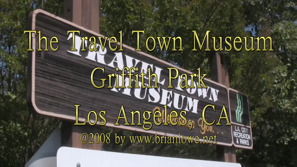 Travel Town at Griffith Park, Los Angeles CA.