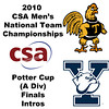 2010 Men's National Team Championships - Potter Cup Finals, Introductions