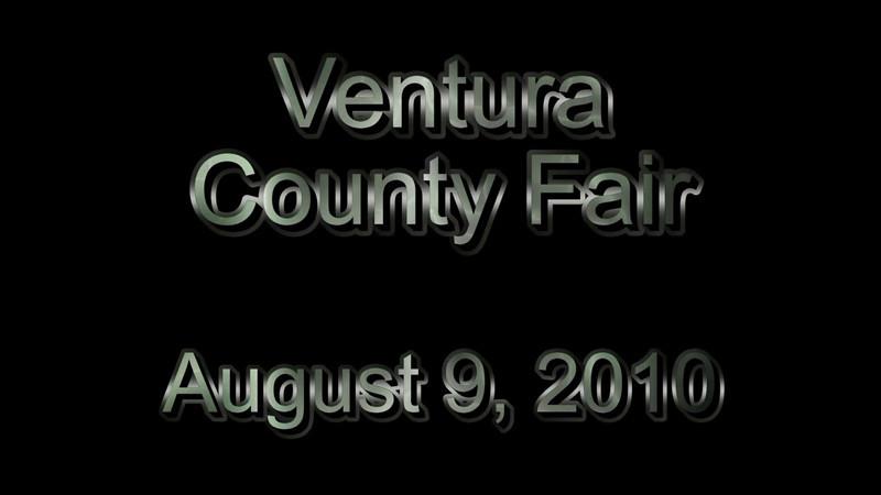 August 9, 2010 - Ventura County Fair