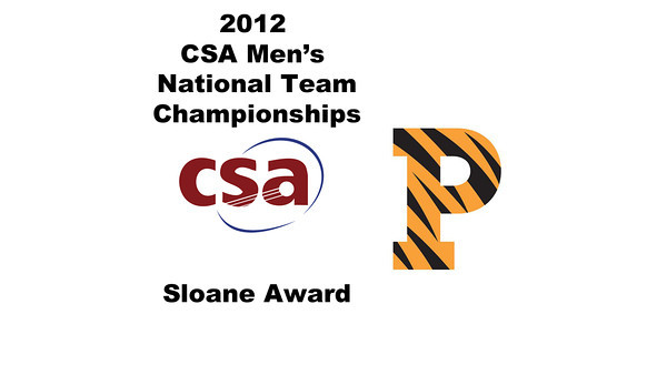2012 Men's College Squash Association National Team Championships: Sloane Award - Princeton University