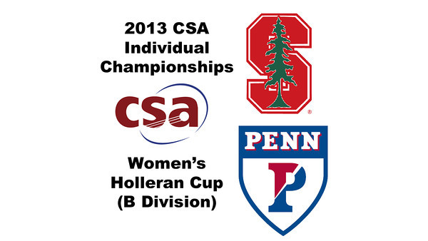2013 College Squash Individual Championships - Holleran Cup - Round of 16: Madeleine Gill (Stanford) and Camille Lanier (Penn)