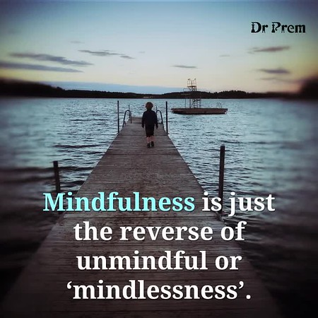 What is Mindfullness by Dr Prem Jagyasi