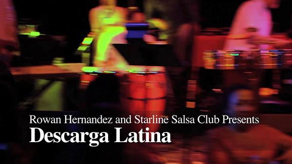 Video by Akira Productions for Starline Salsa Club/Rowan Hernandez. Descarga Latina performance.