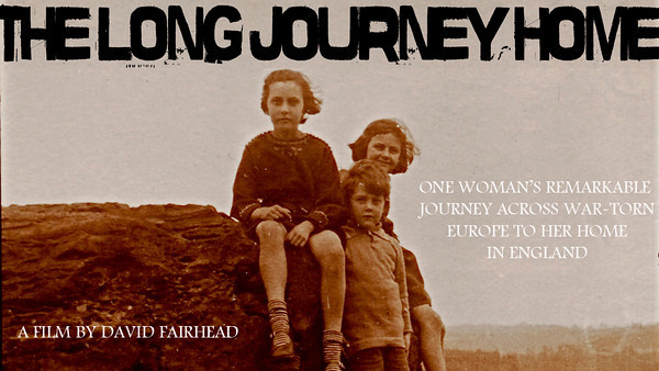 Long Journey Home (short) - Trailer. One woman's remarkable journey across war-torn Europe to her home in England. Written & Directed David Fairhead. Cinematography Iain Philpott. A drama documentary currently looking for funding.